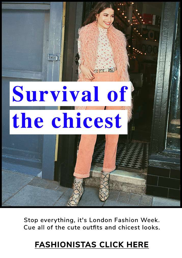 Survival of the chicest - Fashionistas Click Here